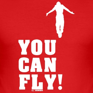 You can fly high white - Men's Slim Fit T-Shirt