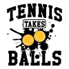 Tennis takes balls - slim fit T-shirt