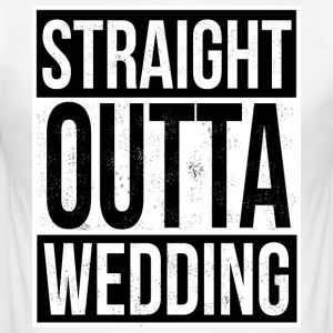 Straight Outta Wedding - Männer Slim Fit T-Shirt