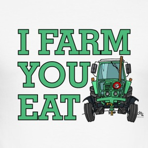 I FARM YOU EAT - slim fit T-shirt