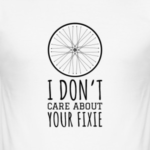 I don't care about your fixie - Männer Slim Fit T-Shirt