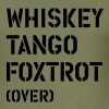 Whiskey Tango Foxtrot (over) - slim fit T-shirt