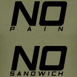 No pain no sandwich - Men's Slim Fit T-Shirt