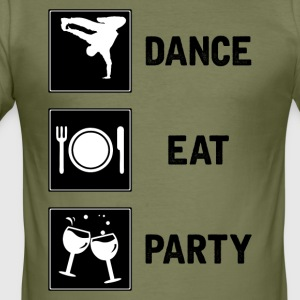 Dance, EAT, PART - Herre Slim Fit T-Shirt