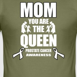 Prostata Cancer Mom du er dronningen! - Herre Slim Fit T-Shirt