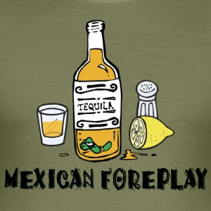 Mexican Foreplay - Men's Slim Fit T-Shirt