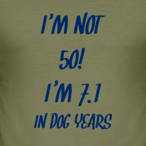 50th birthday: I'm not 50! I'm 7.1 in Dog Years - Men's Slim Fit T-Shirt