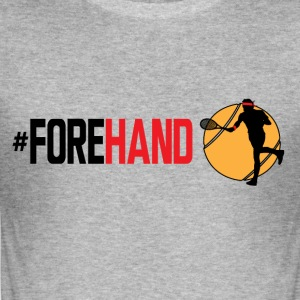 #Forehand Tennis - slim fit T-shirt