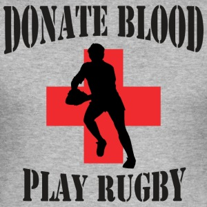 Rugby Donate Blood Play Rugby - Men's Slim Fit T-Shirt