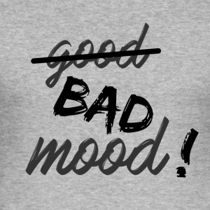 Bad mood ! - Tee shirt près du corps Homme