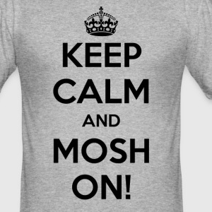 KEEP CALM AND ON MOSH! - Slim Fit T-skjorte for menn