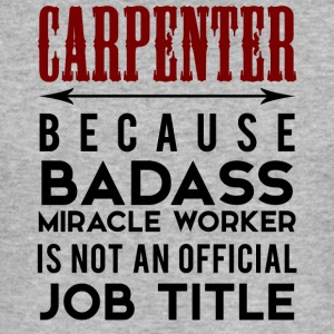 Carpenter: Carpenter, causa Badass Miracle - Maglietta aderente da uomo