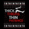 Thick Thighs Thin Patience Ugly Christmas Sweater - Tee shirt près du corps Homme