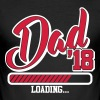 Dad 2018 loading... - baby - pregnancy child - Men's Slim Fit T-Shirt