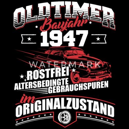 1947 Geburtsjahr Geburtstag Oldtimer Baujahr Von Kaizendesigns