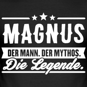 Man Myth Legend Magnus - Slim Fit T-shirt herr