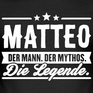 Mann Mythos Legende Matteo - Männer Slim Fit T-Shirt