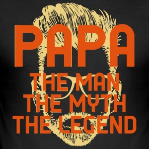 PAPA - THE MAN / MYTE / LEGEND! - Slim Fit T-skjorte for menn