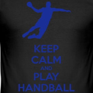keep calm and play handball - Men's Slim Fit T-Shirt