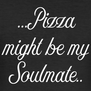Pizza might be my soulmate - Männer Slim Fit T-Shirt