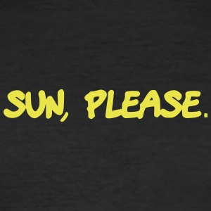 Sun, please. - Männer Slim Fit T-Shirt