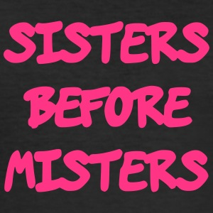 Sisters before Misters - Männer Slim Fit T-Shirt
