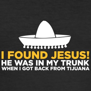 I Found Jesus! - Men's Slim Fit T-Shirt