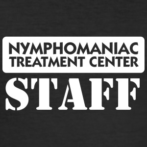 Nymphomaniacs Hospital: Staff - Men's Slim Fit T-Shirt
