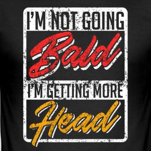 Nicht Bald More Head - Männer Slim Fit T-Shirt