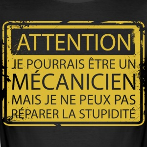 Attention: Mécanicien - slim fit T-shirt