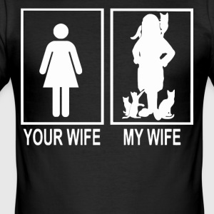 Your wife and my wife love cats Shirt - Men's Slim Fit T-Shirt