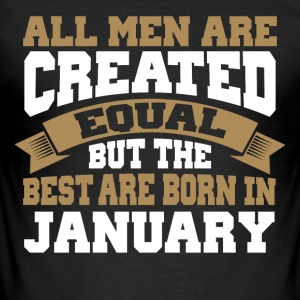 All men are created equal - JANUARY - Männer Slim Fit T-Shirt