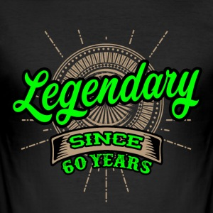 Legendary since 60 years t-shirt and hoodie - Men's Slim Fit T-Shirt