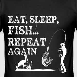 FISHING EAT SLEAP - Men's Slim Fit T-Shirt