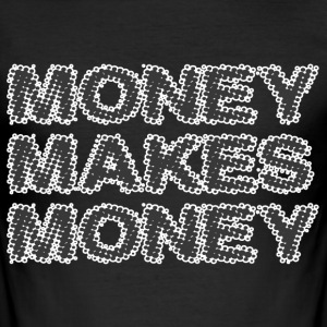 money makes money - Men's Slim Fit T-Shirt