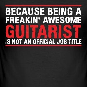 Pretty blatant guitarist - Men's Slim Fit T-Shirt