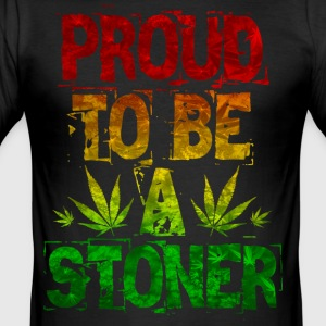 Proud To Be A Stoner - Men's Slim Fit T-Shirt