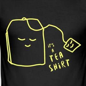 It's a tea shirt - Männer Slim Fit T-Shirt