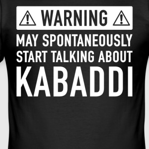 Grappig Kabaddi Cadeau Idee - slim fit T-shirt