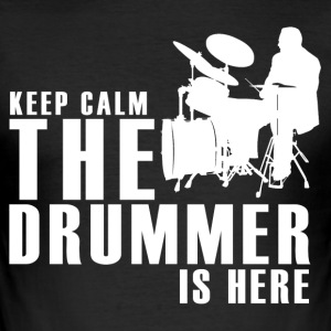 The Drummer is Here! - slim fit T-shirt