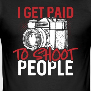 I get paid to shoot people - Men's Slim Fit T-Shirt