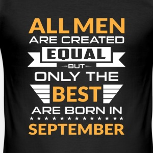 Men created equal the best are born in september