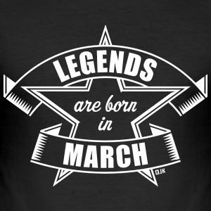 Legends are born in March (Geburtstag / Geschenk)