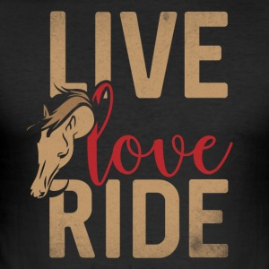 Live Love Ride - Men's Slim Fit T-Shirt