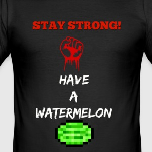 stay strong have a watermelon t shirt - Men's Slim Fit T-Shirt