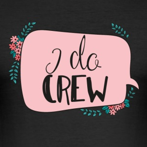 JGA / bachelor party: I do Crew - Men's Slim Fit T-Shirt
