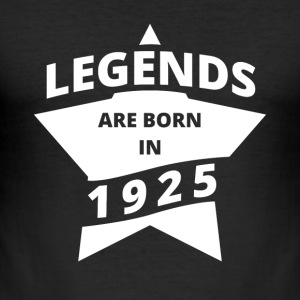 Legends are born in 1925! 02 - Men's Slim Fit T-Shirt