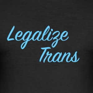 LegalizeTrans - slim fit T-shirt