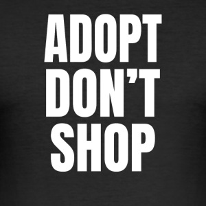 Adopt, not buy - Men's Slim Fit T-Shirt