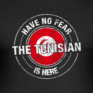 Have No Fear The Tunisian Is Here - Men's Slim Fit T-Shirt